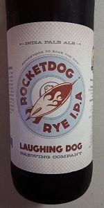Laughing Dog Rocket Dog Rye IPA