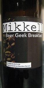 Beer Geek Breakfast - Bourbon Edition