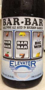 Elevator Barrel Aged Barley Wine (Bar Bar)