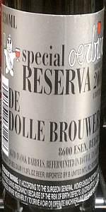De Dolle Oerbier Special Reserva 2009 (Bottled 2010)