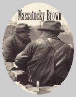 Massatucky Brown