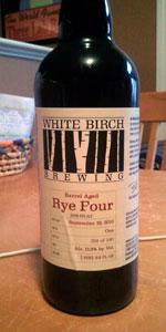 White Birch Barrel Aged Rye Four
