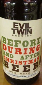 Evil Twin Before, During And After Christmas Beer