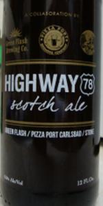 Green Flash / Pizza Port / Stone Highway 78 Scotch Ale