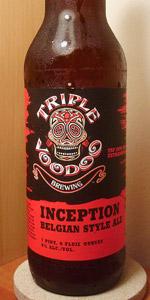 Triple Voodoo Inception Belgian Style Ale