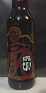 Lips Of Faith - Super Cru