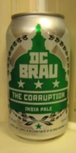 The Corruption | DC Brau Brewing Co  | BeerAdvocate
