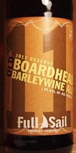 Old Boardhead Barleywine Ale (Brewmaster Reserve 2011)
