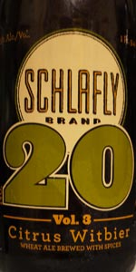 Schlafly #20, Volume 3: Citrus Witbier