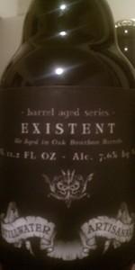 Existent - Bourbon Barrel Aged
