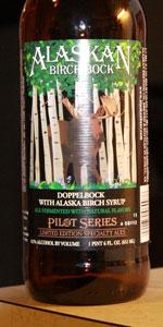 Alaskan Birch Bock (Pilot Series)