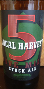 Local Harvest Five Mile Stock Ale