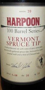 100 Barrel Series #39 - Vermont Spruce Tip