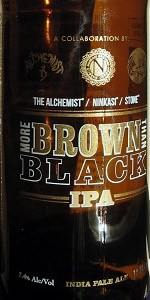 The Alchemist / Ninkasi / Stone - More Brown Than Black IPA