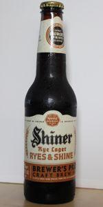 Shiner Ryes & Shine