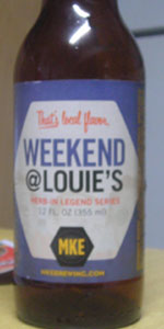 Weekend At Louie's