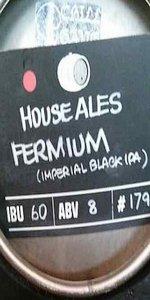 House Ales Fermium
