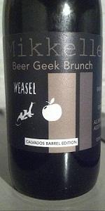Beer Geek Brunch Weasel - Calvados Edition