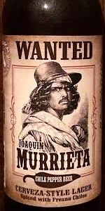 Wanted: Joaquin Murrieta Chile Pepper Beer