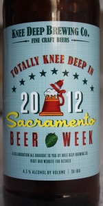 Totally Knee Deep In Sacramento Beer Week