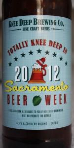 Totally Knee Deep In Sacramento Beer Week