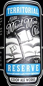 Territorial Reserve Barrel Aged Wild Wheat Wine Honey Ale
