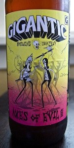 Gigantic / Three Floyds - Axes Of Evil