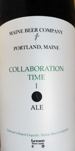 Maine Beer Company / Lawson's Finest Liquids Collaboration Time I
