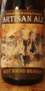 Twisted Pine Artisan Series - West Bound Braggot