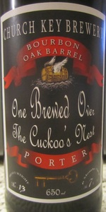 Church-Key One Brewed Over The Cuckoo's Nest - Bourbon Oak Barrel Porter