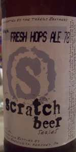 Scratch Beer 78 - 2012 (Fresh Hop Ale)