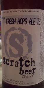 Scratch Beer 78 - 2012 (Fresh Hop Ale)