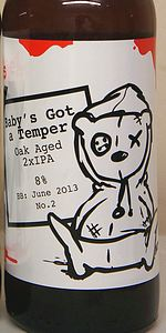 Tiny Batch Edition No. 2 - Baby's Got A Temper