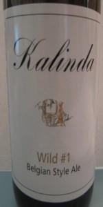 """Kalinda """"Wild #1"""" Belgian Style Ale"""