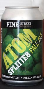 Pine Street Atom Splitter