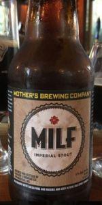 MILF (Mother's Imperial Liquid Fantasy)