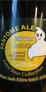 Fantôme Extra Sour Special Original Creation - Black Dark Extra