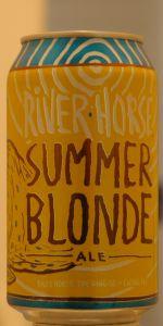 River Horse Summer Blonde