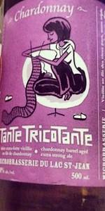 Tante Tricotante (Chardonnay Barrel Aged)