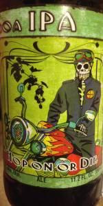 Day Of The Dead Beer (Cerveza De Los Muertos) Hop On Or Die DOA IPA