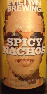 Evil Twin Spicy Nachos