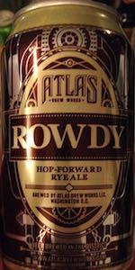 Rowdy Hop-Forward Rye Ale