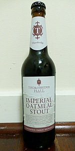 Thornbridge Hall Imperial Oatmeal Stout